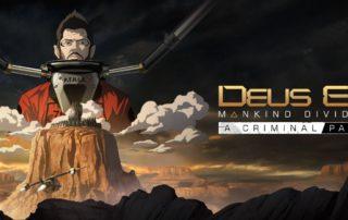 Deus Ex: Mankind Divided DLC Criminal Past